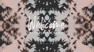 Fall Kaleidoscope - Welcome