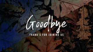 Leaves Goodbye