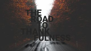 Road to Thankfulness Graphics
