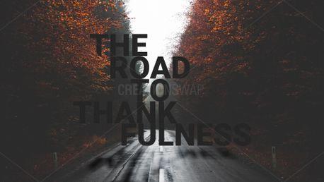Road to Thankfulness Graphics (73630)