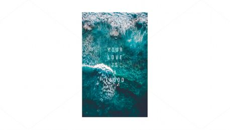 your love is a flood (74352)
