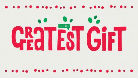 The Greatest Gift Slides (74479)