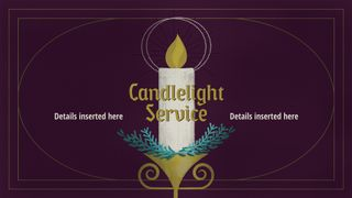 Candlelight or Advent Service