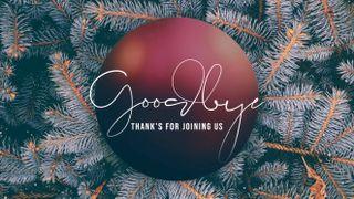 Christmas Bulb Goodbye