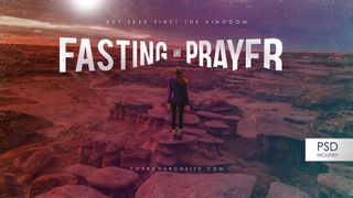 Fasting and Prayer 4k