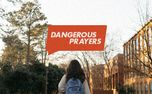 Dangerous Prayers Series Art (75533)