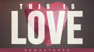 This Is Love (Remastered)