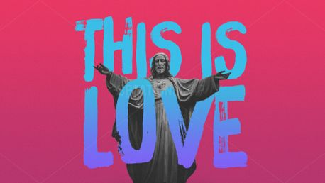 """This Is Love"" - Sermon Series (75841)"