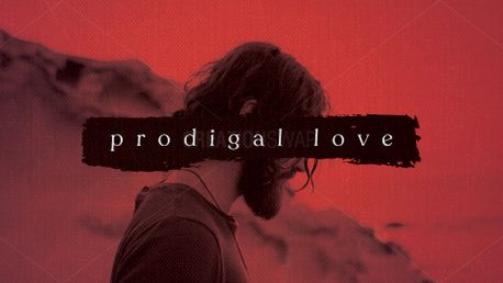 Prodigal Love (75987)