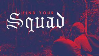 Find Your Squad Sermon Series