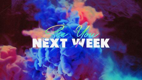 See You Next Week (76222)