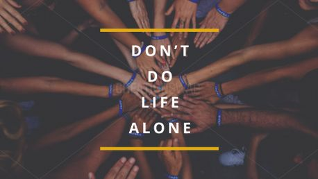 Don't do life alone (76236)