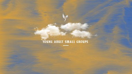 Young Adult Small Groups (76701)