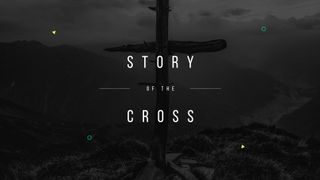 Story of the Cross