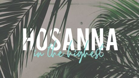 Hosanna in the highest (77193)