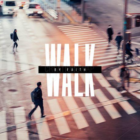Walk by Faith (77236)