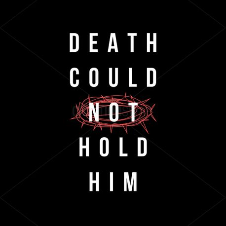 death could not hold him (77239)