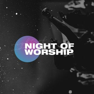 Night of Worship Social Square