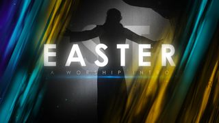 Easter (A Worship Intro)