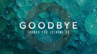 Bubble Space Goodbye