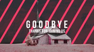 Field Chapel Goodbye