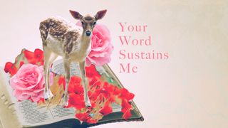 Your Word Sustains Me