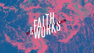 Faith & Works Series Package