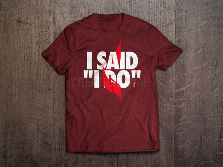 I Do - Confirmation Shirt  (78259)