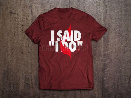 I Do - Confirmation Shirt  (78259)