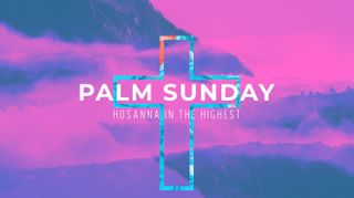 Mountain Cross Palm Sunday