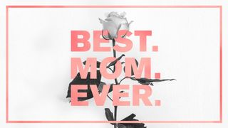 Mother's Day - Best. Mom. Ever