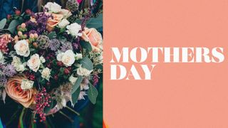 Mothers Day - Flowers