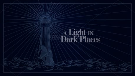 A Light in Dark Places (78929)