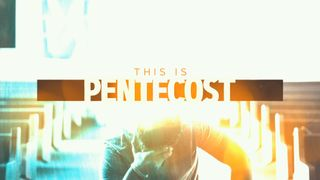This Is Pentecost