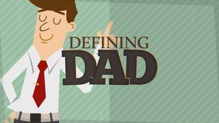 Dad Defined