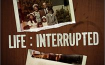 Life: Interrupted