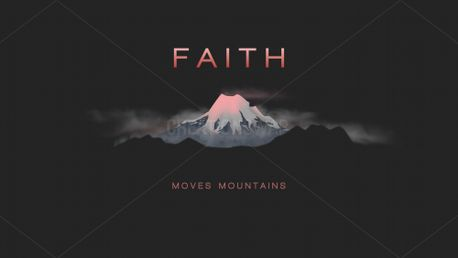 Faith Moves Mountains (80255)