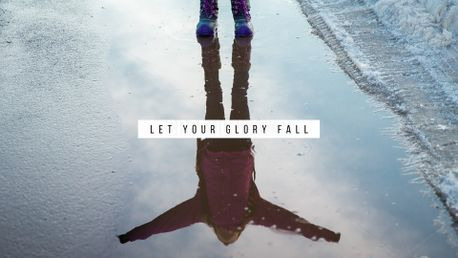 Let your glory fall (80285)