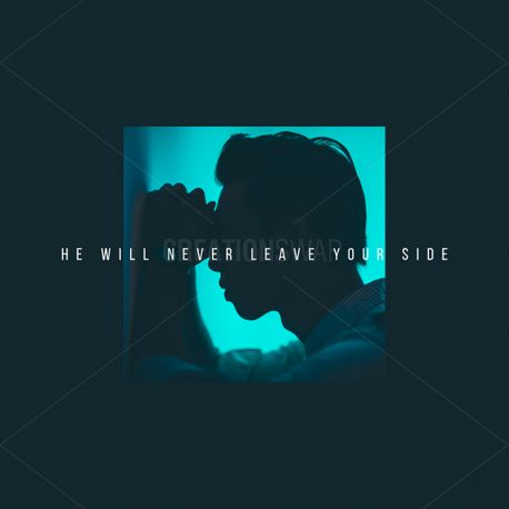 He will never leave your side (80288)