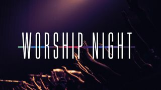 Worship Night - Holy Spirit