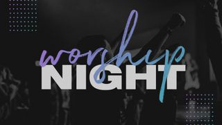 Worship Night - Purple & Teal