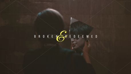 Broken and Redeemed (80719)