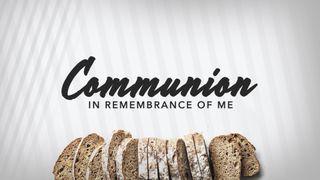 Communion Volume One Remember