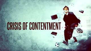 Crisis of Contentment Slides