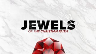 Jewels of the Christian Faith