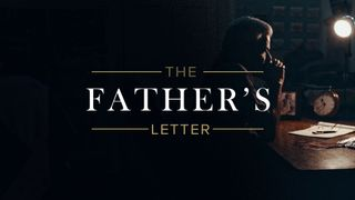 The Father's Letter Sermon