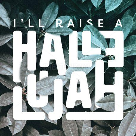 Raise A Hallelujah (82969)