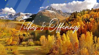 Autumn Tithes And Offerings