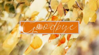 Golden Leaves Autumn Goodbye