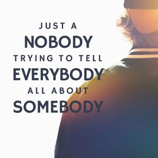 Just a Nobody